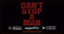"New Kingston's ""Can't Stop A Man"" lyric video"