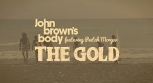 The Gold | Official Music Video from John Brown's Body