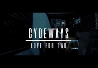 "Cydeways ""Love for Two"" Live Video"