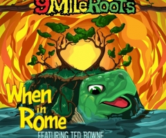 "WORLD PREMIERE: 9 Mile Roots drops new remix ""When In Rome"""