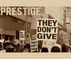 "New Prestige single ""They Don't Give"""