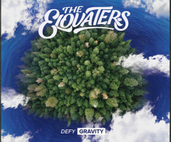 "A view of The Elovaters & forthcoming ""Defy Gravity"" album review"