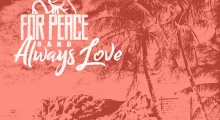 "For Peace Band premieres ""Always Love"" single"