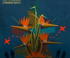 "Common Kings announces new album & release title track ""Lost in Paradise"""