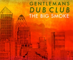 Gentleman's Dub Club announce new album and label