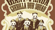 Giant Panda Guerilla Dub Squad Steady Tour 2015