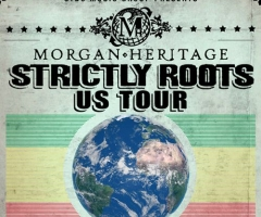 Morgan Heritage Strictly Roots 2015 US tour