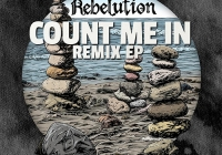 "Rebelution ""Count Me In Remix EP"""