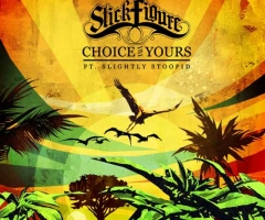 "Stick Figure's new single ""Choice is Yours"" with Slightly Stoopid"