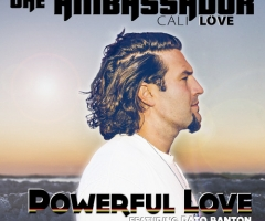 "New single ""Powerful Love"" from The Ambassador"
