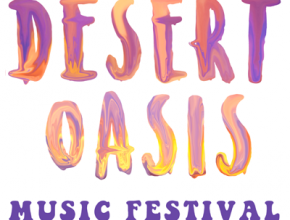Introducing the 1st Annual Desert Oasis Music Festival