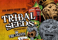 Tribal Seeds 2016 Winter Reggae Land Tour
