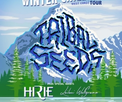 Tribal Seeds Winter Chillin' Tour announced