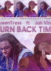 "QueenTress turns up in ""Turn Back Time"" track"