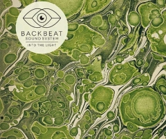 "Backbeat Soundsystem's ""Into The Light"" review"