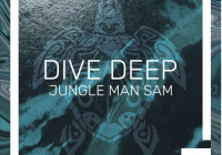"Jungle Man Sam drops ""Dive Deep"" single"