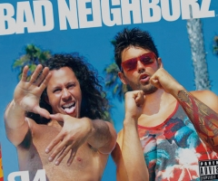 Bad Neighborz self-titled album review