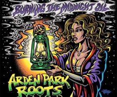 """Burning the Midnight Oil"" album review from Arden Park Roots"