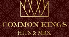 "Common Kings ""Hits & Mrs"" album review"