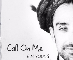 "E.N Young's ""Call On Me"" album review"