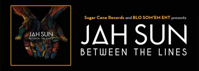 "Jah Sun's ""Between the Lines"" album review"