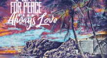 For Peace Band 'Always Love' album review
