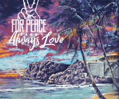 "For Peace Band ""Always Love"" album review"