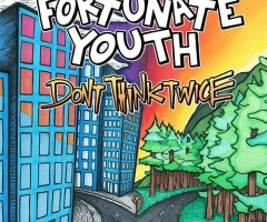 Fortunate Youth's 'Don't Think Twice' album review