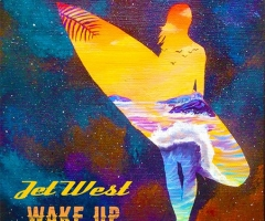 "Jet West delivers with ""Wake Up"" LP"