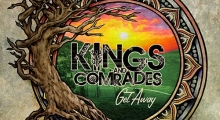 Kings and Comrades 'Get Away' album review