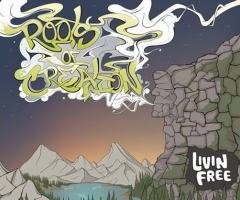 Roots of Creation 'Livin Free' album review