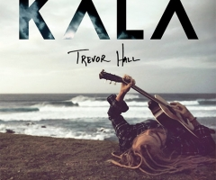 "Trevor Hall's ""KALA"" album review"