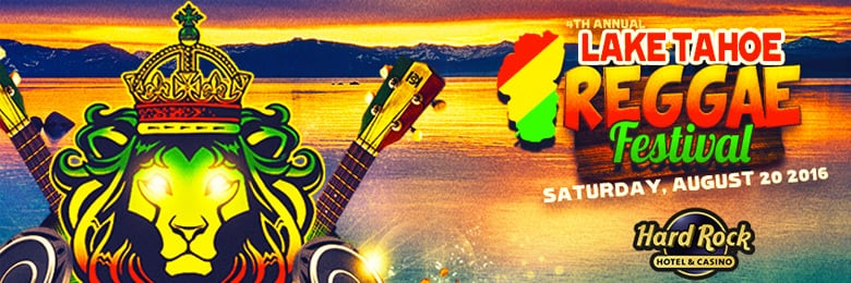 Who's ready for the 4th Annual Lake Tahoe Reggae Festival?