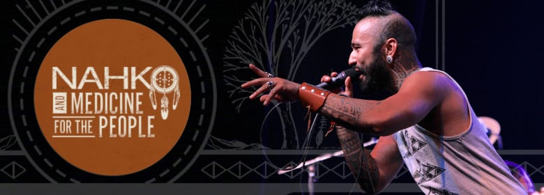 Nahko and Medicine For The People comes to Ventura, CA