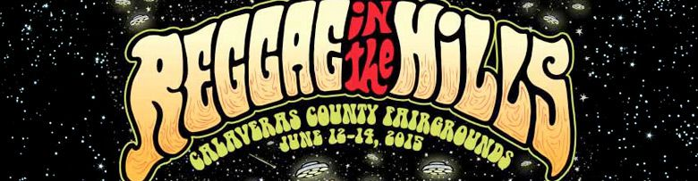Blast off to the 4th Annual Reggae in the Hills
