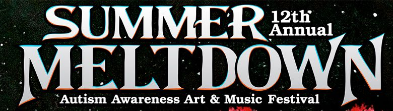 12th Annual Summer Meltdown Arts & Music Festival