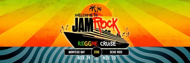Welcome To Jamrock Reggae Cruise 2016