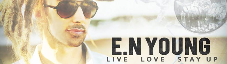 "E.N. Young's ""Live Love Stay Up"" album review"